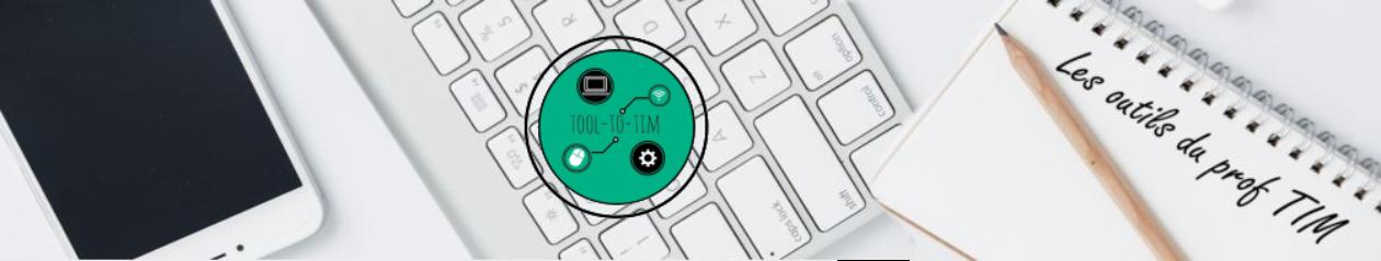Tooltotim – Les outils du Prof TIM